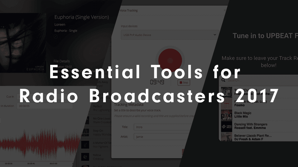 Essential Tools For Radio Broadcasters 2017 Roundup