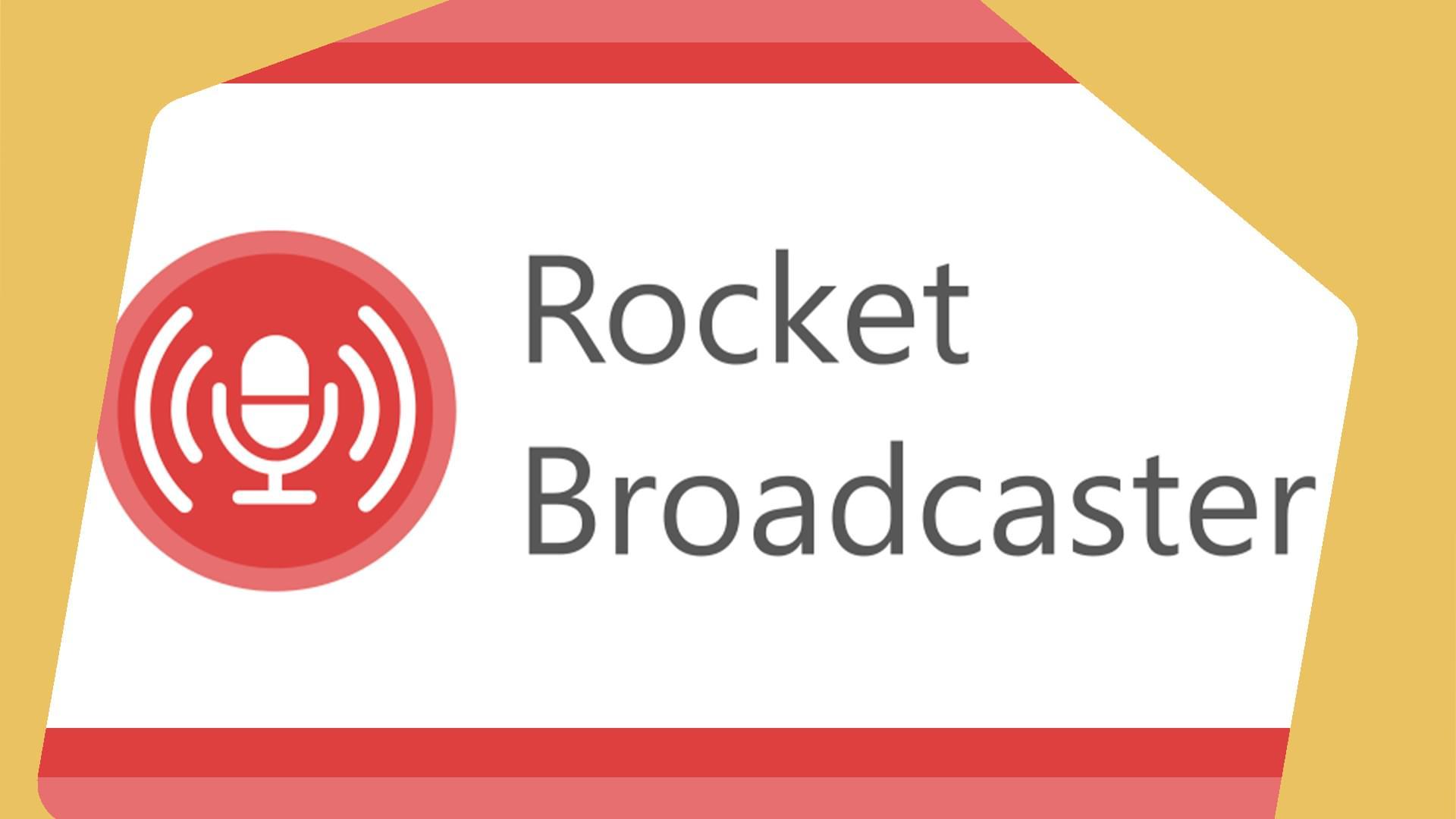 Rocket Broadcaster Header Image