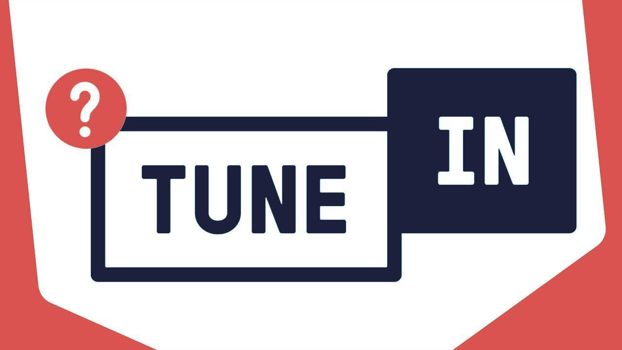Tune In Not Accepting Radio Stations 5 Alternatives Blog Header Blue