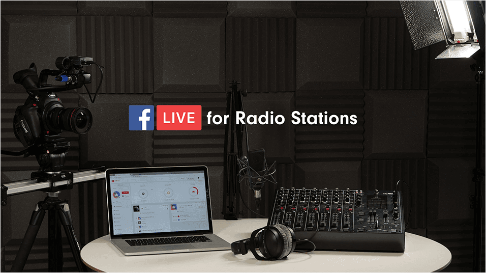 Why You Should Use Facebook Live For Your Radio Station