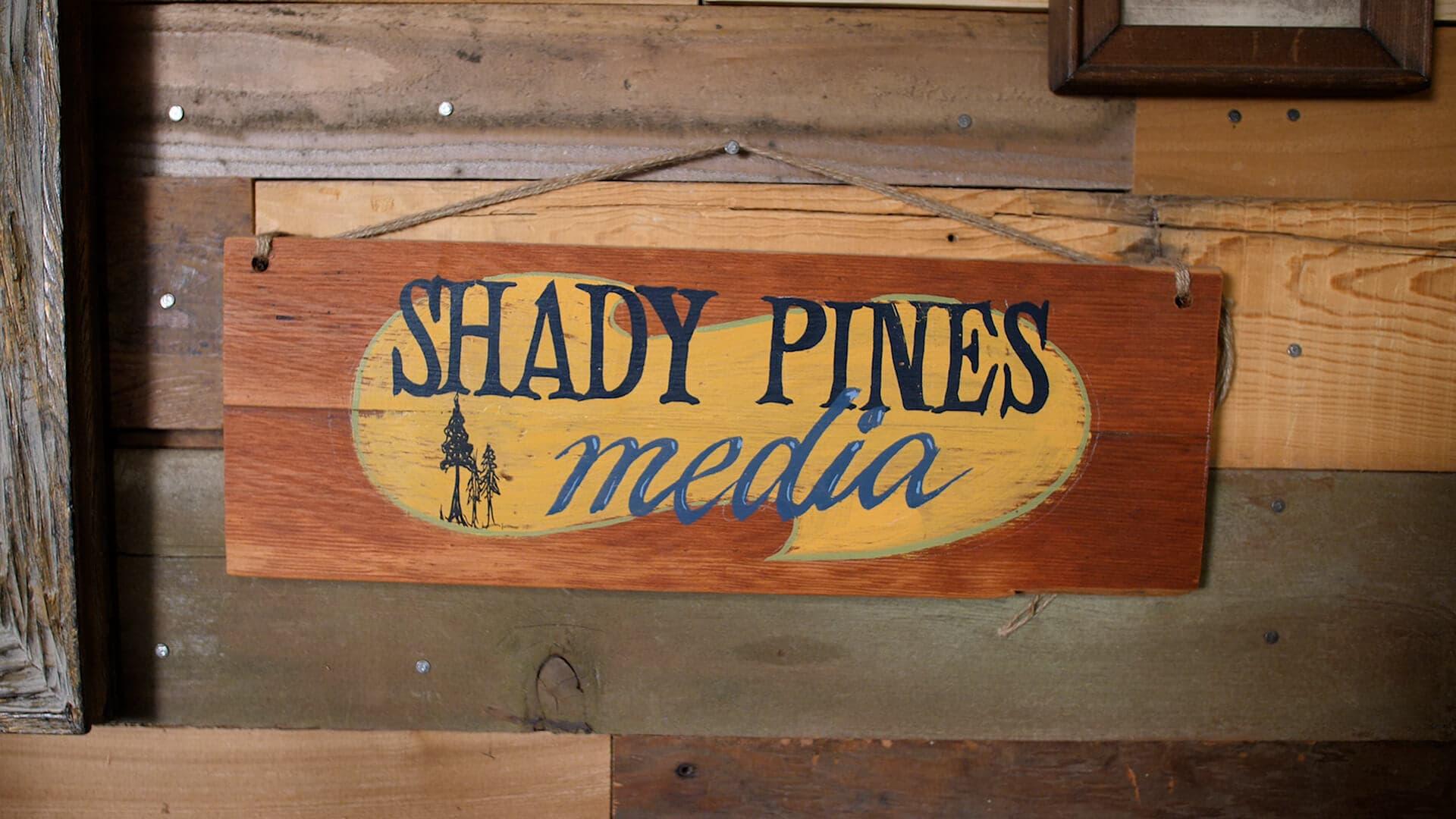 Shady Pines Media sign